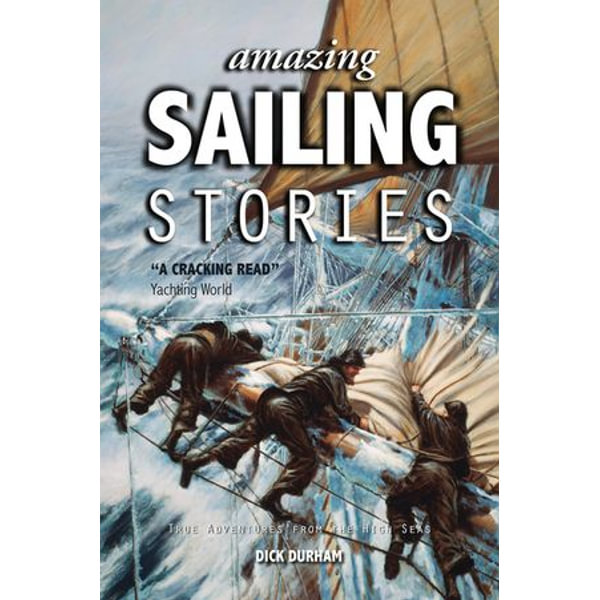 Amazing Sailing Stories - Dick Durham   Karta-nauczyciela.org