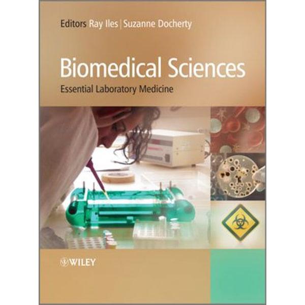 Biomedical Sciences - Raymond Iles (Editor), Suzanne Docherty (Editor)   Karta-nauczyciela.org
