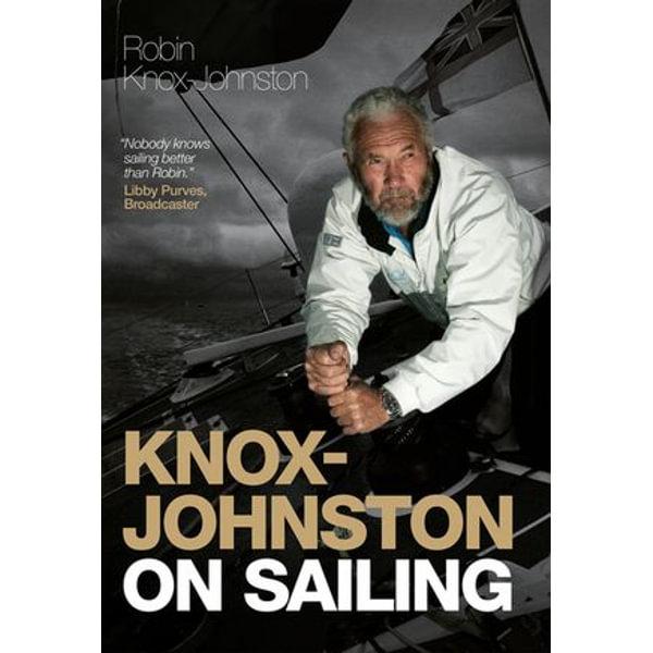 Knox-Johnston on Sailing - Robin Knox-Johnston   Karta-nauczyciela.org