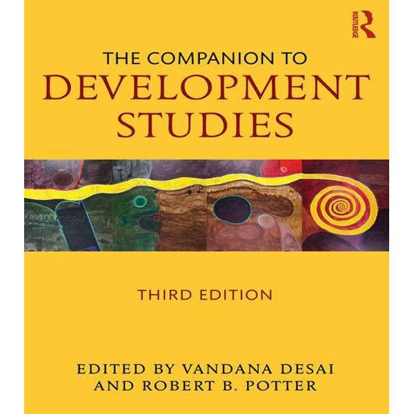 The Companion to Development Studies - Vandana Desai (Editor), Rob Potter (Editor) | 2020-eala-conference.org