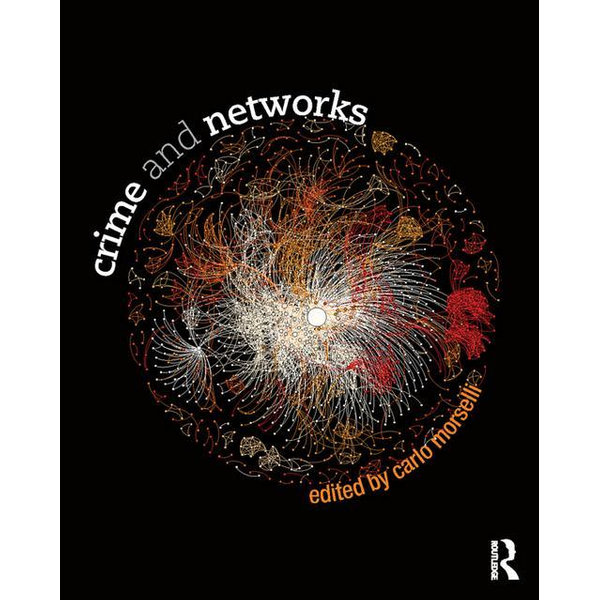Crime and Networks - Carlo Morselli (Editor) | Karta-nauczyciela.org