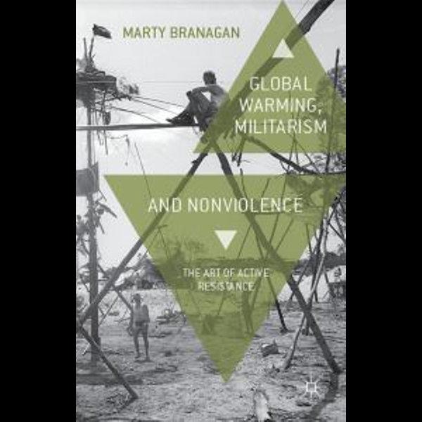 Global Warming, Militarism and Nonviolence - M. Branagan | Karta-nauczyciela.org