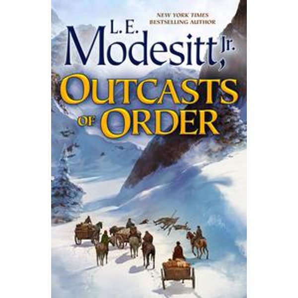 Outcasts of Order - L. E. Modesitt Jr. | 2020-eala-conference.org