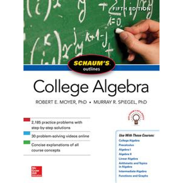 Schaum's Outline of College Algebra, Fifth Edition - Murray R. Spiegel, Robert E. Moyer   Karta-nauczyciela.org