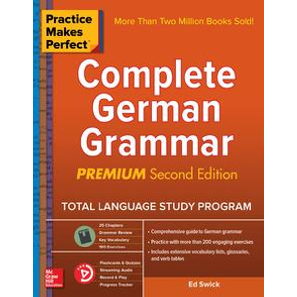 Practice Makes Perfect Complete German Grammar, 2nd Edition - Ed Swick   Karta-nauczyciela.org