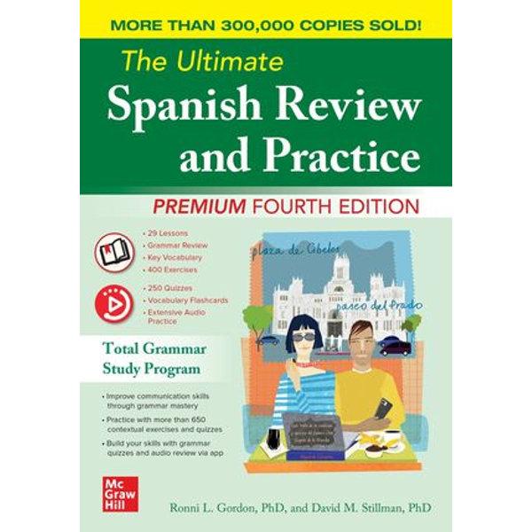 The Ultimate Spanish Review and Practice, Premium Fourth Edition - Ronni L. Gordon, David M. Stillman   Karta-nauczyciela.org