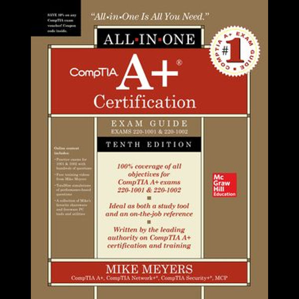 CompTIA A+ Certification All-in-One Exam Guide, Tenth Edition (Exams 220-1001 & 220-1002) - Mike Meyers | Karta-nauczyciela.org