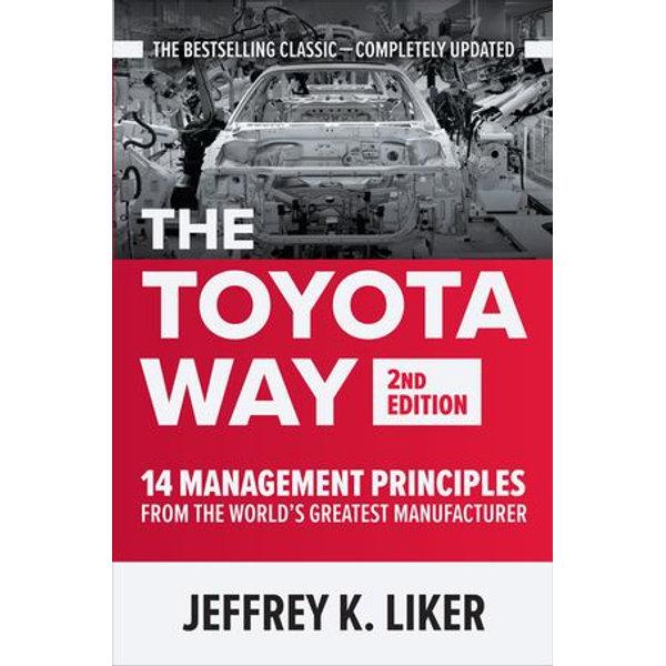 The Toyota Way, Second Edition - Jeffrey K. Liker | Karta-nauczyciela.org