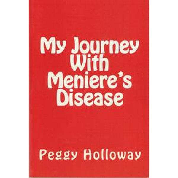 My Journey With Meniere's Disease - Peggy Holloway | 2020-eala-conference.org