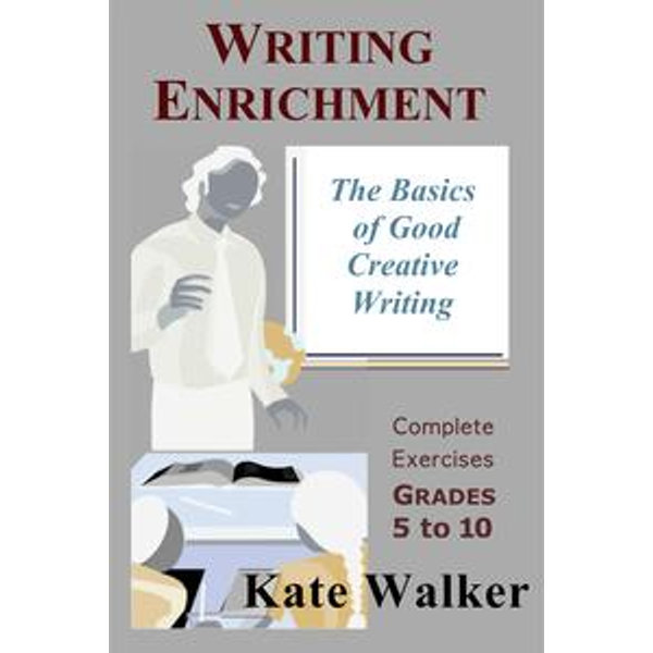 Writing Enrichment - Kate Walker   2020-eala-conference.org