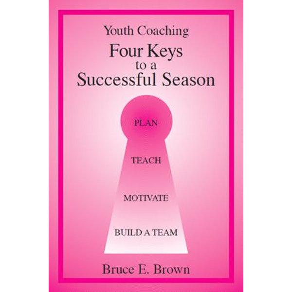 Four Keys to Successful Youth Coaching - Bruce E. Brown   Karta-nauczyciela.org