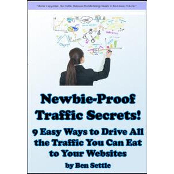 Newbie-Proof Traffic Secrets - Ben Settle | 2020-eala-conference.org