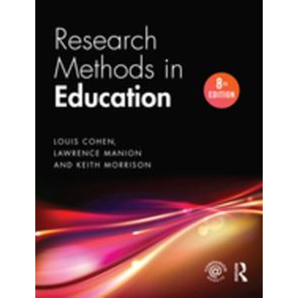 Research Methods in Education - Louis Cohen, Lawrence Manion, Keith Morrison | Karta-nauczyciela.org