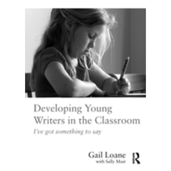 Developing Young Writers in the Classroom - Gail Loane | 2020-eala-conference.org