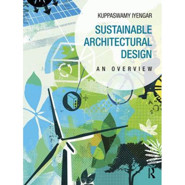Sustainable Architectural Design - Kuppaswamy Iyengar | 2020-eala-conference.org