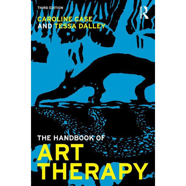 The Handbook of Art Therapy - Caroline Case, Tessa Dalley   Karta-nauczyciela.org