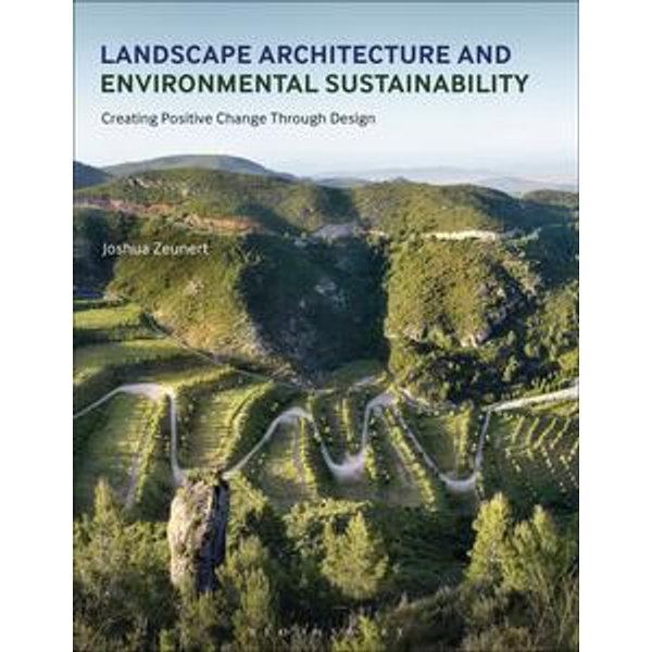 Landscape Architecture and Environmental Sustainability - Mr Joshua Zeunert   2020-eala-conference.org