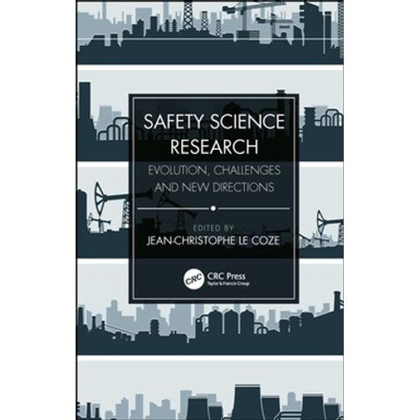 Safety Science Research - Jean-Christophe Le Coze (Editor) | Karta-nauczyciela.org