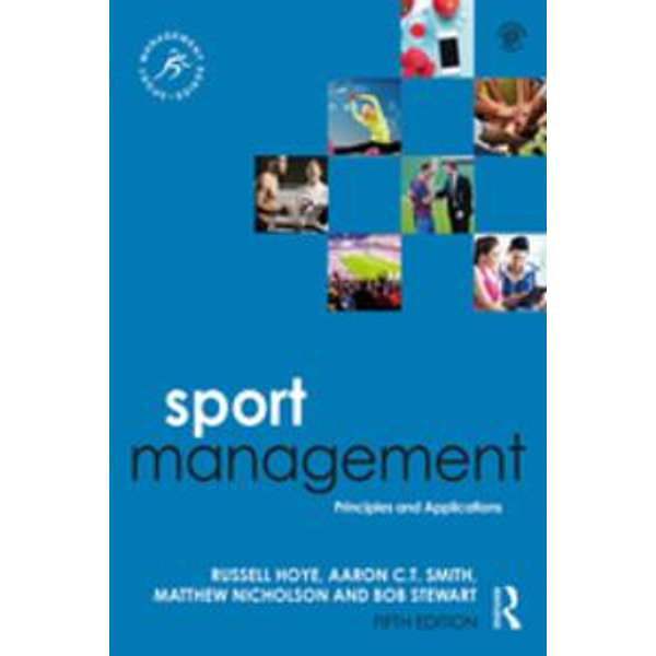 Sport Management - Russell Hoye, Aaron C.T. Smith, Matthew Nicholson, Bob Stewart   2020-eala-conference.org