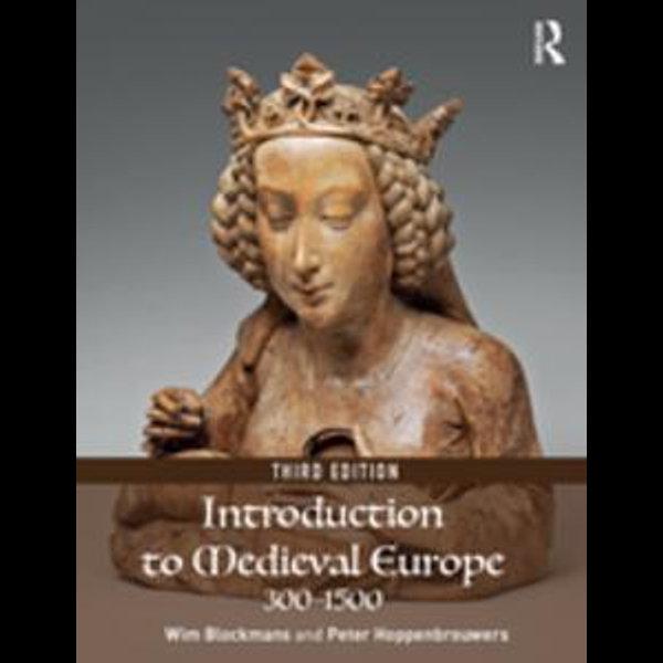 Introduction to Medieval Europe 300-1500 - Wim Blockmans, Peter Hoppenbrouwers | Karta-nauczyciela.org