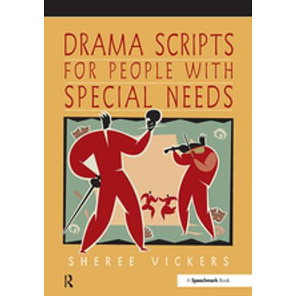 Drama Scripts for People with Special Needs - Sheree Vickers | 2020-eala-conference.org