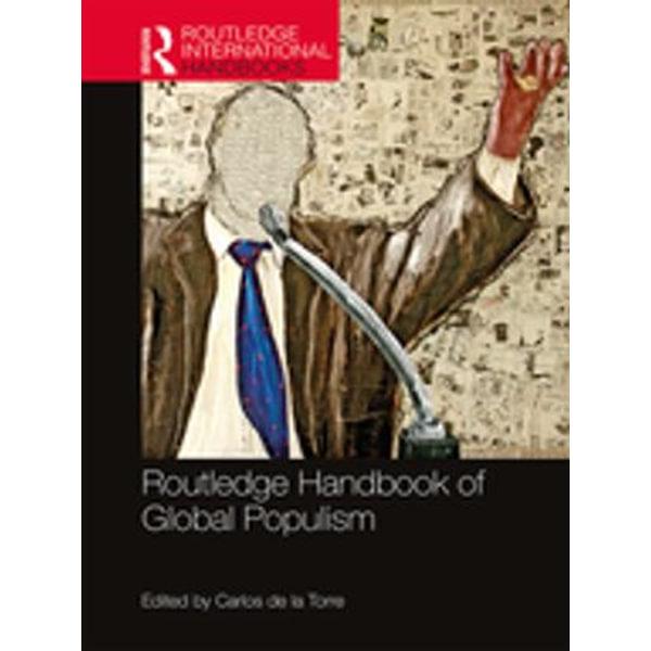 Routledge Handbook of Global Populism - Carlos de la Torre (Editor) | Karta-nauczyciela.org