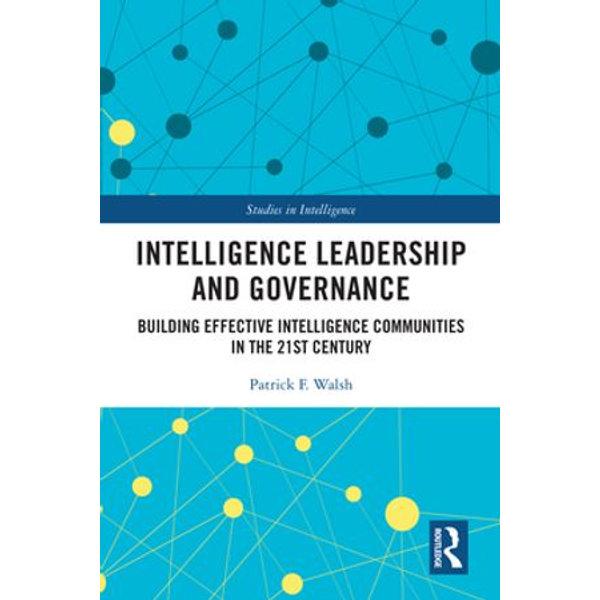 Intelligence Leadership and Governance - Patrick F. Walsh | Karta-nauczyciela.org