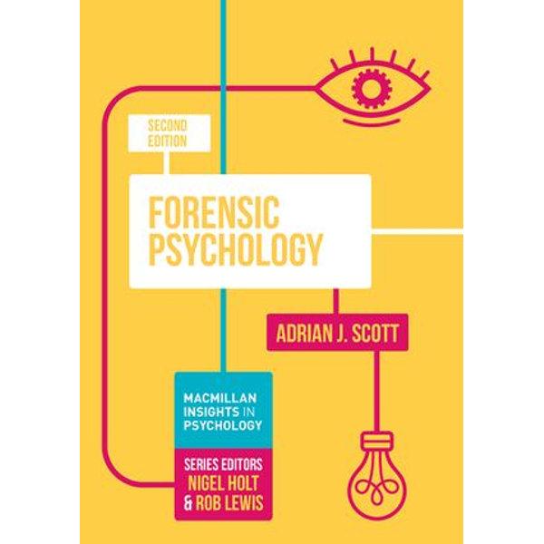 Forensic Psychology - Adrian J. Scott | 2020-eala-conference.org