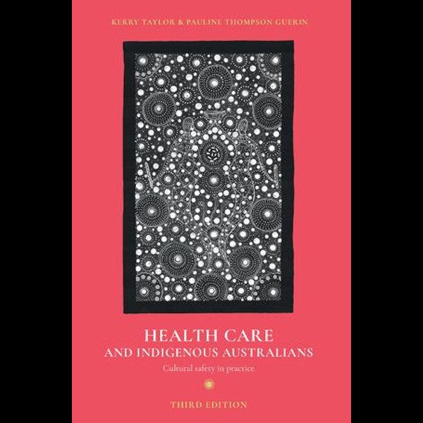 Health Care and Indigenous Australians - Kerry Taylor, Pauline Thompson Guerin   Karta-nauczyciela.org