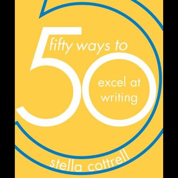 50 Ways to Excel at Writing - Stella Cottrell | Karta-nauczyciela.org