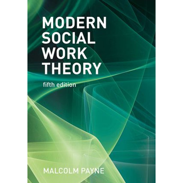 Modern Social Work Theory - Malcolm Payne   Karta-nauczyciela.org