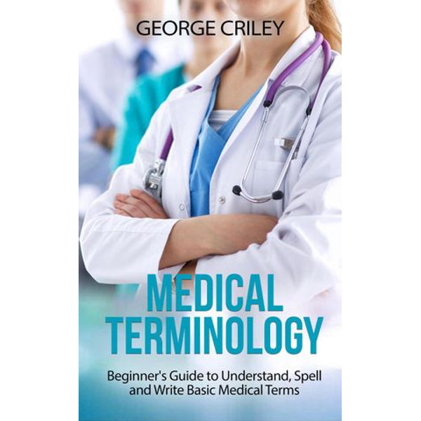 Medical Terminology - Samuele Oschiri, George Criley | Karta-nauczyciela.org