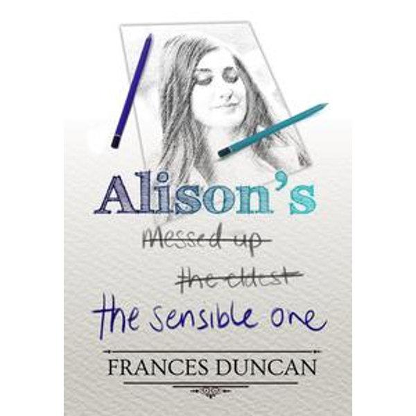 Alison's the Sensible One - Frances Duncan | Karta-nauczyciela.org