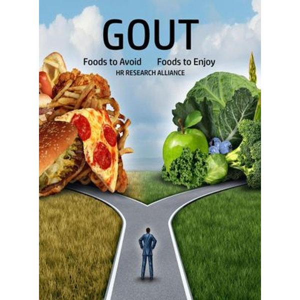 Gout - Foods to Avoid - Foods to Enjoy - HR Research Alliance | Karta-nauczyciela.org