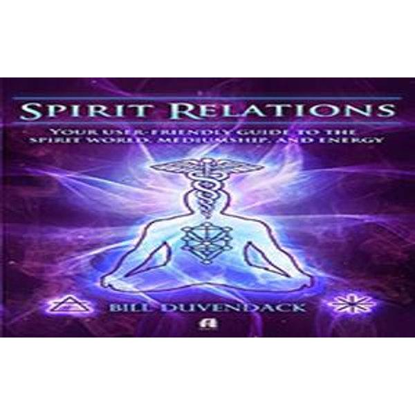 Spirit Relations - Bill Duvendack   Karta-nauczyciela.org