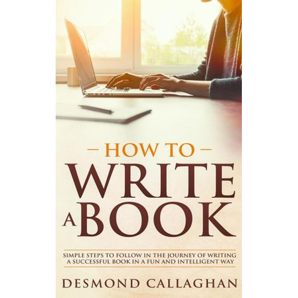 How To Write A Book - Desmond Callaghan | Karta-nauczyciela.org
