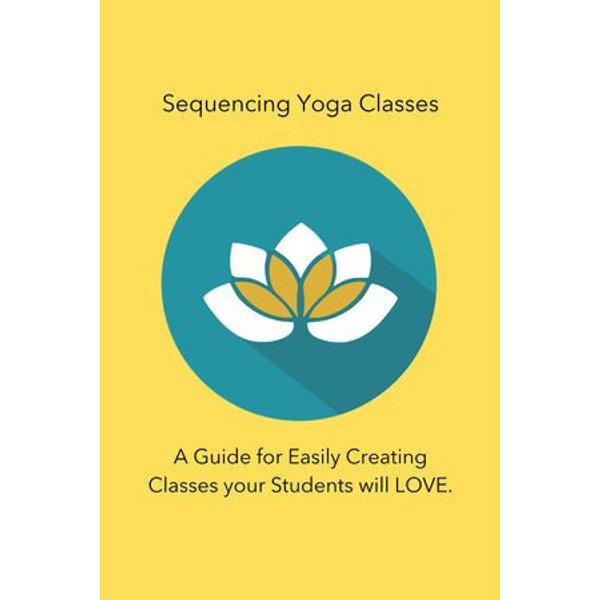 Sequencing Yoga Classes - Julie Chavanu | Karta-nauczyciela.org