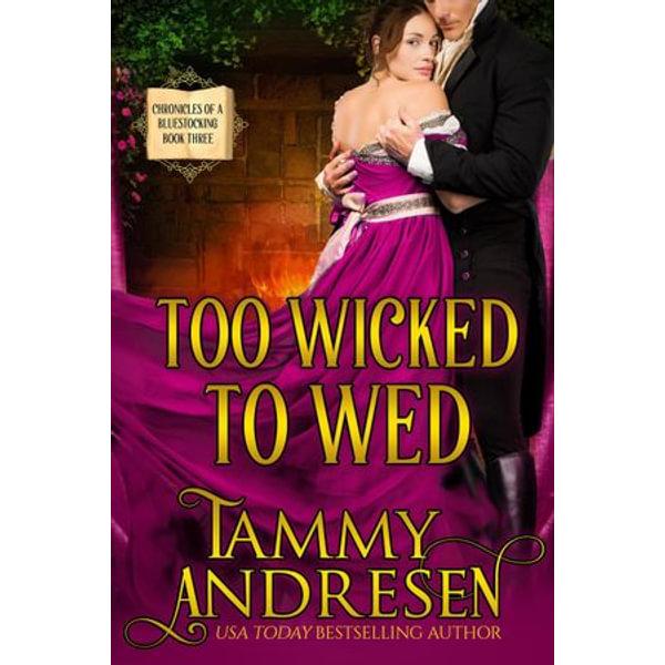 Too Wicked to Wed - Tammy Andresen   Karta-nauczyciela.org