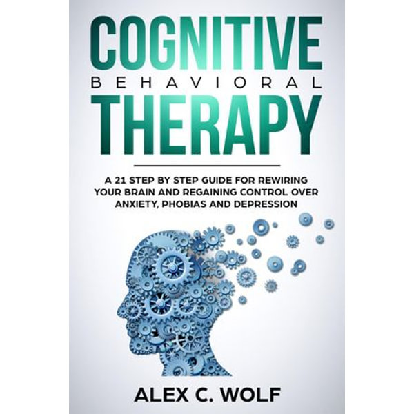 Cognitive Behavioral Therapy - Alex C. Wolf   Karta-nauczyciela.org