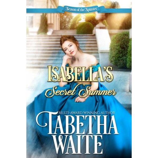 Isabella's Secret Summer - Tabetha Waite | 2020-eala-conference.org