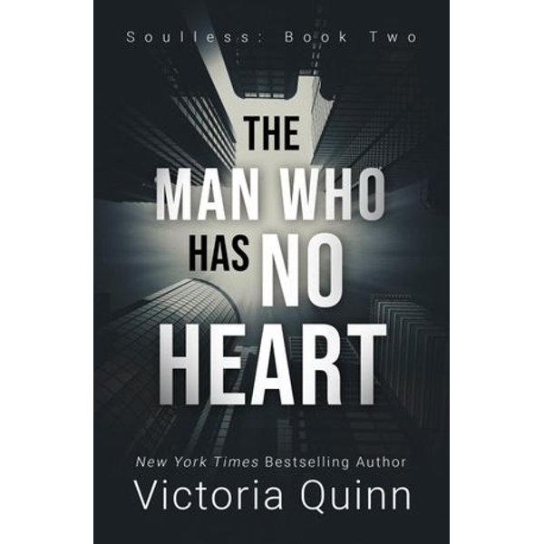 The Man Who Has No Heart - Victoria Quinn | Karta-nauczyciela.org