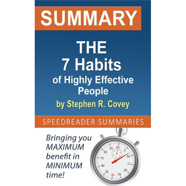Summary of The 7 Habits of Highly Effective People by Stephen R. Covey - SpeedReader Summaries   Karta-nauczyciela.org