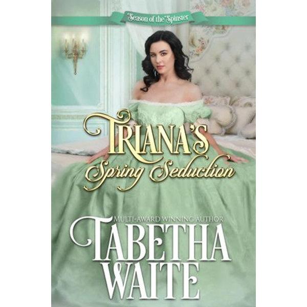 Triana's Spring Seduction - Tabetha Waite   Karta-nauczyciela.org