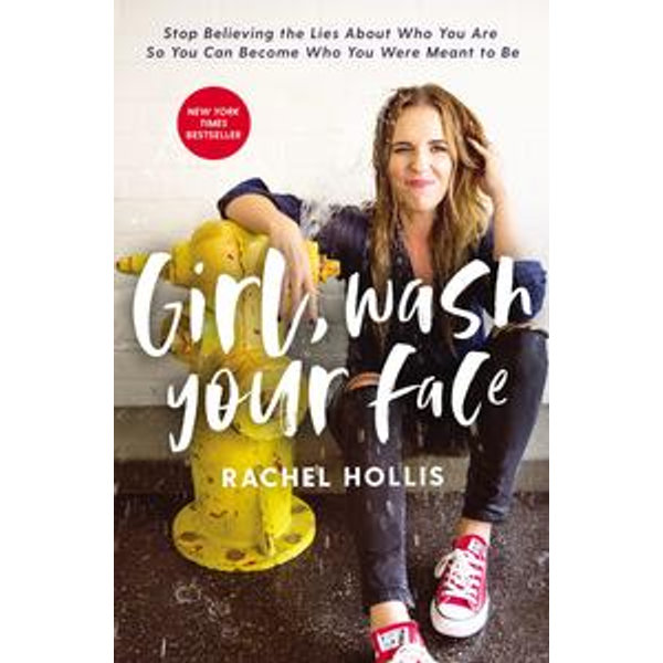 Girl, Wash Your Face - Rachel Hollis | 2020-eala-conference.org