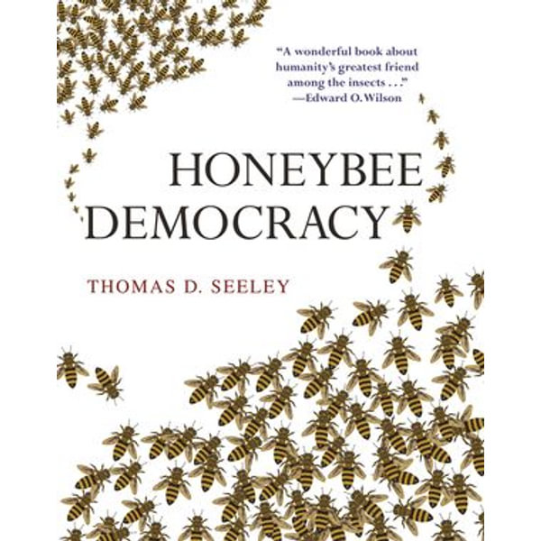 Honeybee Democracy - Thomas D. Seeley | Karta-nauczyciela.org