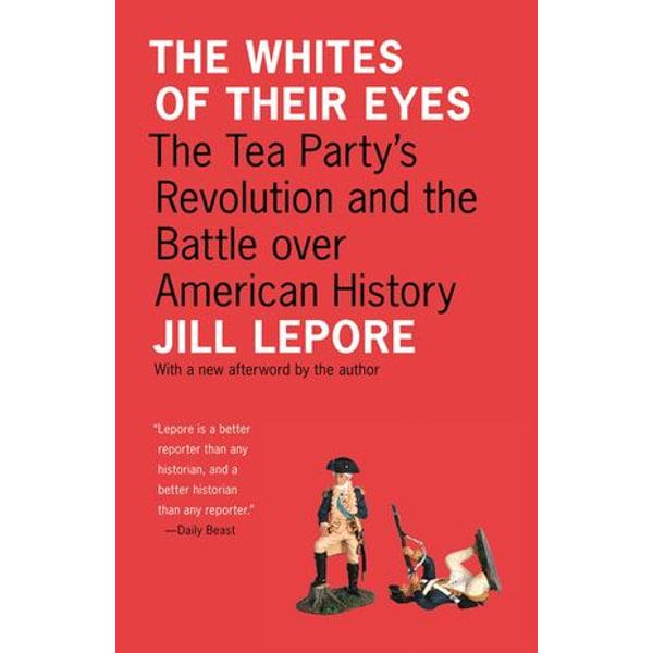 The Whites of Their Eyes - Jill Lepore | Karta-nauczyciela.org