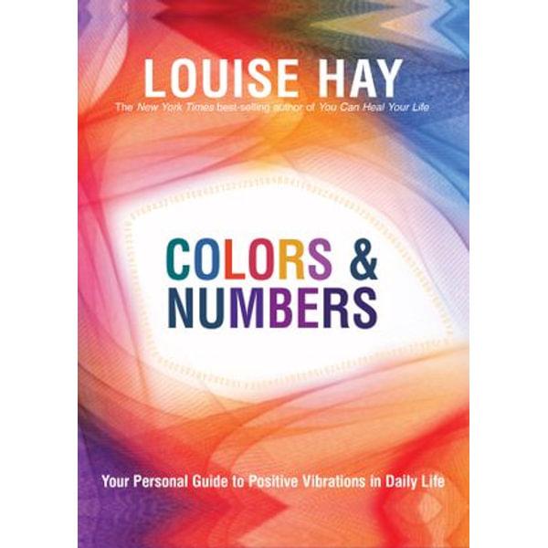 Colors & Numbers - Louise Hay   Karta-nauczyciela.org
