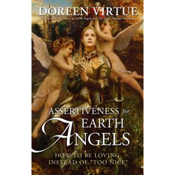 Assertiveness for Earth Angels - Doreen Virtue   Karta-nauczyciela.org