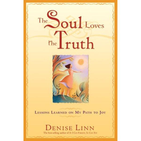 The Soul Loves the Truth - Denise Linn | 2020-eala-conference.org