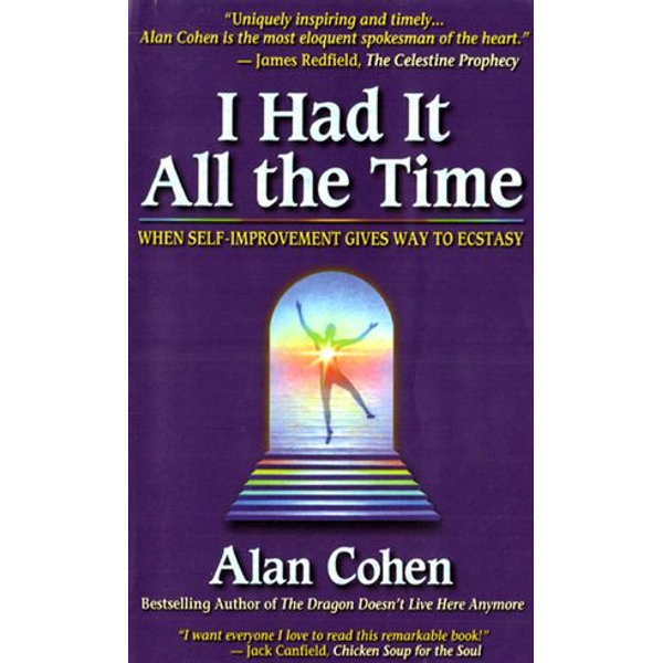 I Had it All the Time - Alan Cohen | 2020-eala-conference.org